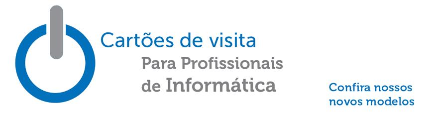 cartoes de visita de tecnicos em informatica - Cartoes de Visita para Técnico em Informática