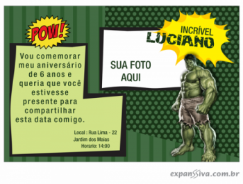 Convites Aniversário Infantil Hulk Gráfica Expanssiva