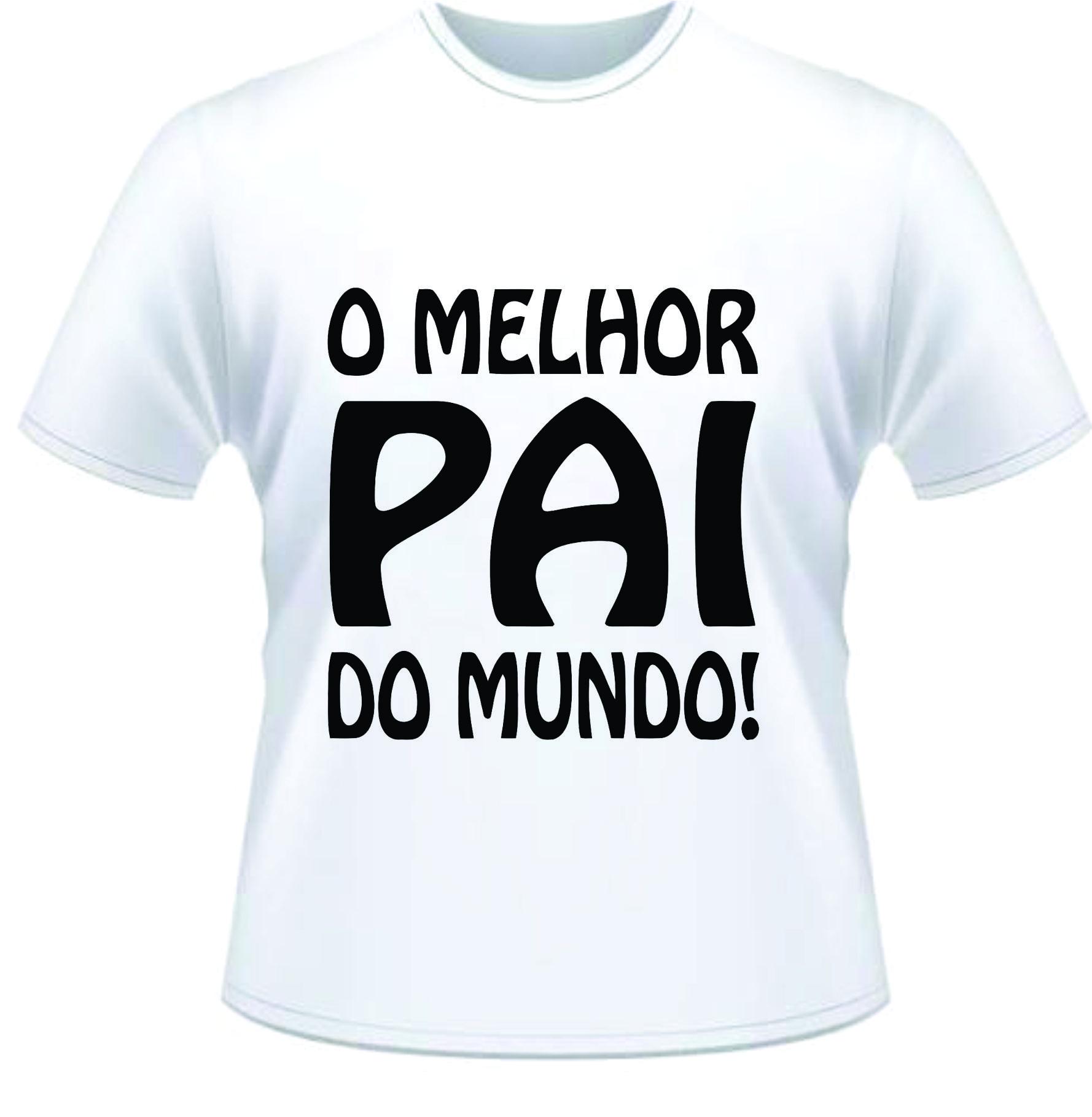 cdd792cf2 Camiseta Dia dos Pais - Personalizada Branca - Poliéster - Área ...